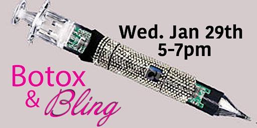 Botox & Bling!