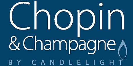 Chopin & Champagne by Candlelight | February | Sonata No. 3 & Berceuse tickets