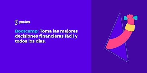 Bootcamp: Toma las mejores decisiones financieras, fácil y todos los días