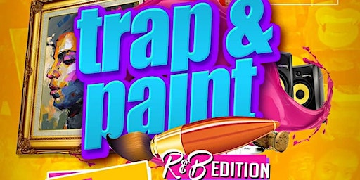 PAINT - TRAP  R&B EDITION