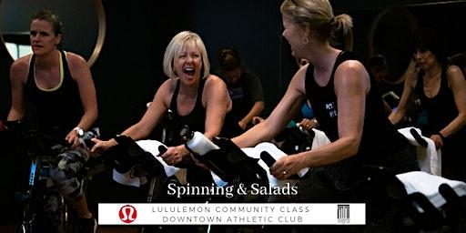 Spinning & Salads