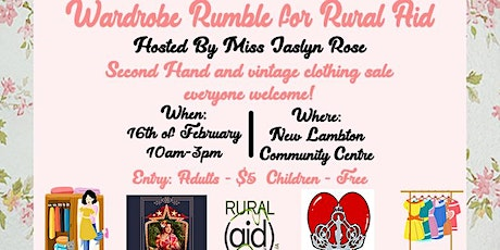 Wardrobe Rumble for Rural Aid Hosted by Miss Jaslyn Rose tickets