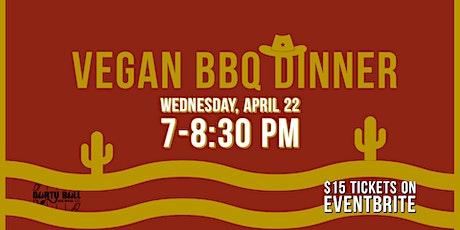 Vegan BBQ Dinner tickets