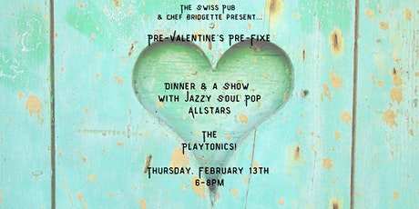 Pre-Valentine's Pre-Fixe Dinner Show with Playtonics! tickets