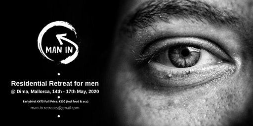 Man-In Weekend Retreat, May 2020