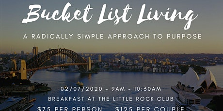 Bucket List Living - A Radically Simple Approach to Purpose tickets