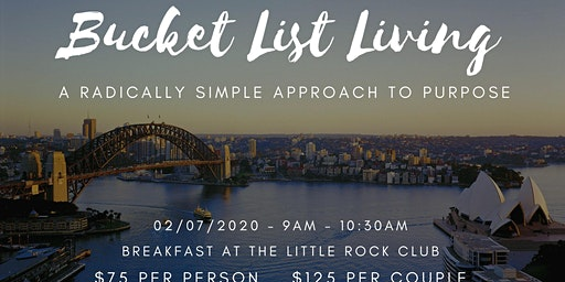 Bucket List Living - A Radically Simple Approach to Purpose