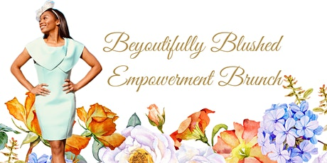 BeYOUtifully Blushed Empowerment Brunch 2020 tickets