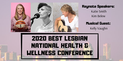 BEST Lesbian National Health and Wellness Conference