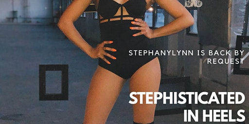 STEPHisticated In Heels