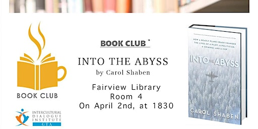 BOOK Club: Into the abyss : how a deadly plane crash changed the lives of ?