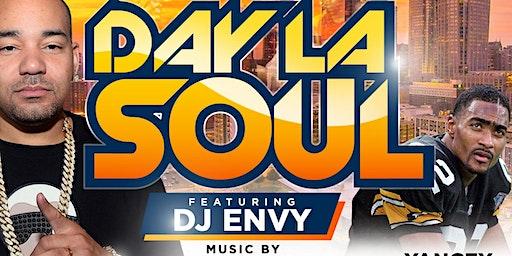 ★-★ DAY LA SOUL ★-★ featuring DJ ENVY {DJ DeRon Juan | DJ Tayrok | DJ 360}