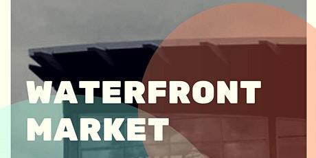 Waterfront Market - Leap Year Event! tickets