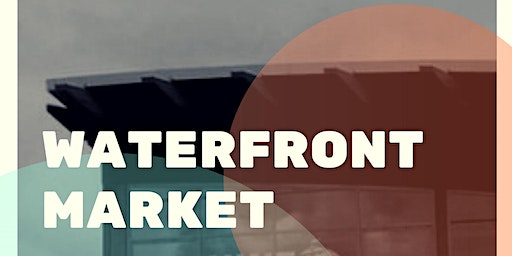 Waterfront Market - Leap Year Event!