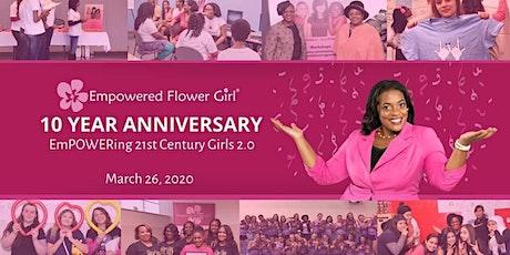 EmPOWERing 21st Century Girls 2.0: A 10-Year Anniversary Bash tickets