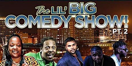 The Lil BIG Comedy Show Pt.2 COLORADO SPRINGS, CO tickets