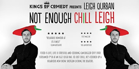 Not Enough Chill Leigh MICF 2020 tickets