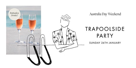 THE TRAPOOLSIDE PARTY tickets