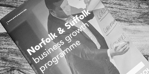 FREE Taster Event - Business Growth Programme For Businesses In Suffolk
