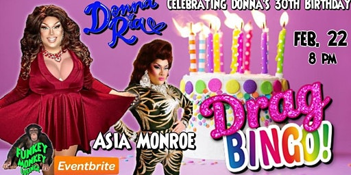 Drag Queen BINGO: Celebrating Donna Ria's 30th Birthday