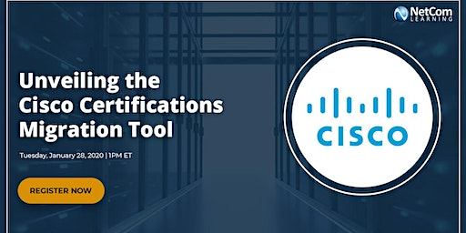 Webinar - Unveiling the Cisco Certifications Migration Tool