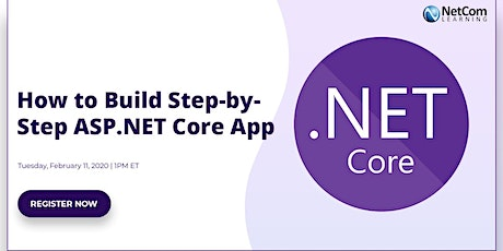 Webinar - How to Build Step-by-Step ASP.NET Core App tickets