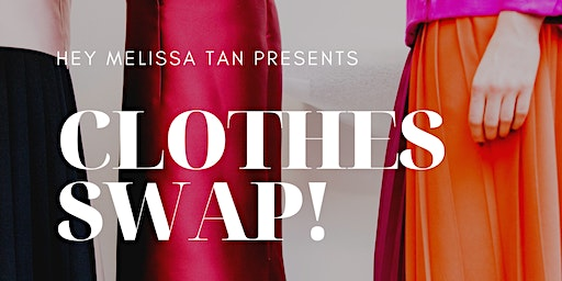 Clothes Swap! Swap Your Fashion For A Sustainable New Wardrobe