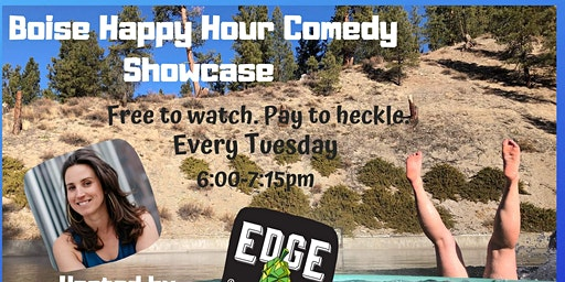 Boise Happy Hour Comedy Showcase