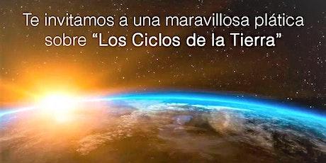 Plática: Los Ciclos de la Tierra boletos