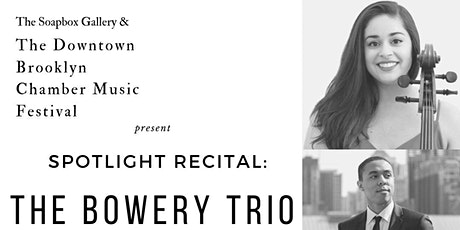 The Bowery Trio Downtown Brooklyn Chamber Orchestra tickets