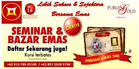 Seminar Edukasi & Bazar Emas Bandung tickets