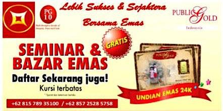 Seminar Edukasi & Bazar Emas Bandung