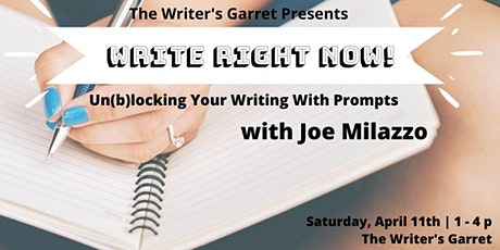 Write Right Now! Un(b)locking Your Writing With Prompts with Joe Milazzo tickets