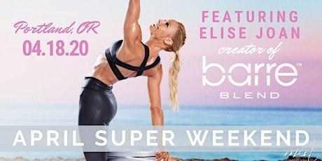 April 2020 Portland Beachbody Super Saturday Featuring Elise Joan of Barre Blend! tickets