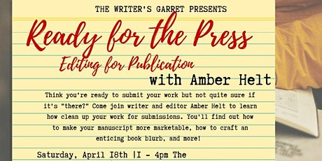 Ready for the Press: Editing for Publication with Amber Helt tickets