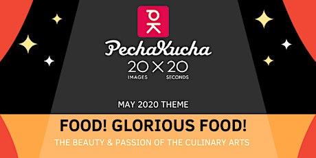 PechaKucha 1.2: Food! Glorious Food! tickets
