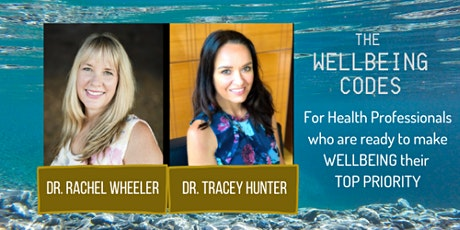 The Wellbeing Codes: Cultivating Self Appreciation in Health Professionals tickets