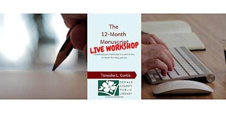Decatur Library (Sat): 'The 12-Month Manuscript' Workshop tickets