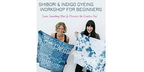 Shibori and Indigo Dyeing Workshop for Beginners tickets