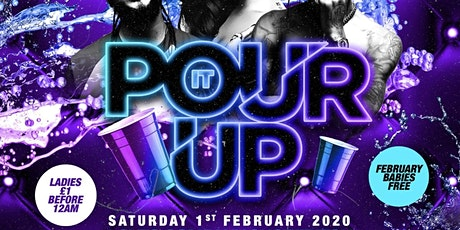 POUR IT UP - Hip-Hop x RnB x Trap Party tickets