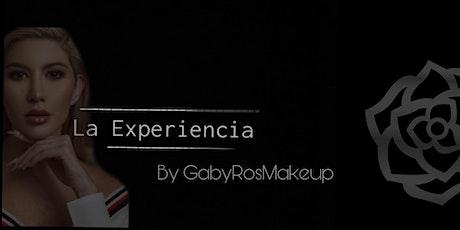 La Experiencia By GabyRosMakeup tickets