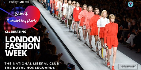 London Fashion Week Show & Networking Party tickets