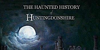 Haunted Huntingdon: Ghost Walk