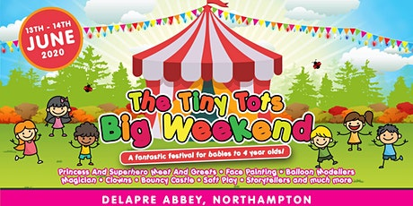 Tiny Tots Big Weekend - Northants tickets