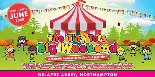 Tiny Tots Big Weekend - Northants