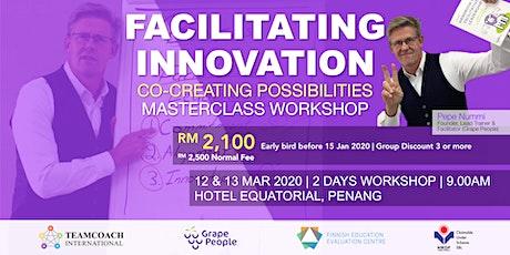 Facilitating Innovation - 2 Days Masterclass Workshop - Penang tickets