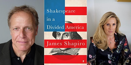 Shakespeare in a Divided America: James Shapiro & Sarah Churchwell  tickets