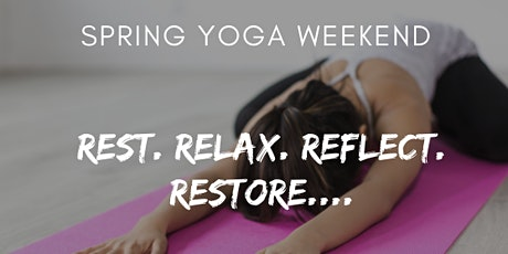 Spring in to Wellness - March Yoga Weekend tickets