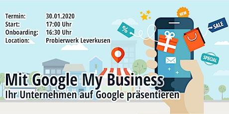 Workshop: Mit Google My Business Ihr Unternehmen auf Google präsentieren  Tickets