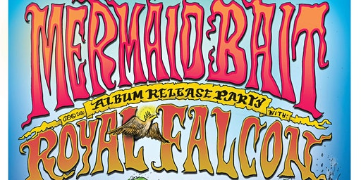 Mermaid Bait Album Release Party